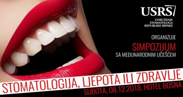"""Simpozijum sa međunarodnim učešćem """"Stomatologija, ljepota ili zdravlje""""  – Banja Luka, 8. decembar"""