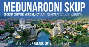 Međunarodni skup doktora dentalne medicine, dentalnih tehničara i dentalnih asistenata – Mostar, 7-8.6.2019.