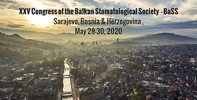XXV Congress of the Balkan Stomatological Society – BaSS – Sarajevo, 28. – 30. maj 2020.