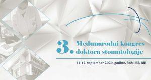 3. Međunarodni kongres doktora stomatologije -Foča, 11. – 12. septembar