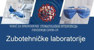 Vodič za sprovođenje stomatoloških intevencija za vrijeme trajanja pandemije COVID-19 – zubotehničke laboratorije