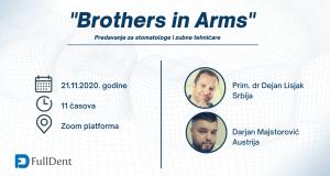"""Predavanje za stomatologe i zubne tehničare """"Brothers in Arms"""""""